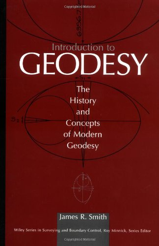Introduction to Geodesy The History and Concepts of Modern Geodesy 1st 1997 9780471166603 Front Cover