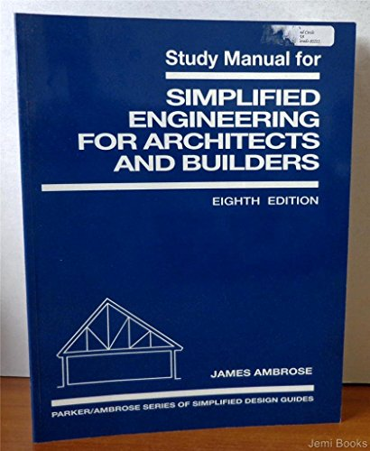 Simplified Engineering for Architects and Builders  8th 1993 (Student Manual, Study Guide, etc.) 9780471588603 Front Cover