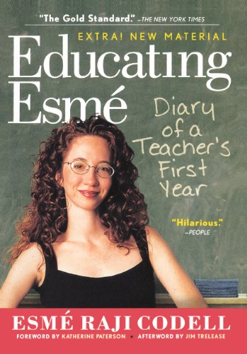 Educating Esme Diary of a Teacher's First Year N/A 9780606234603 Front Cover