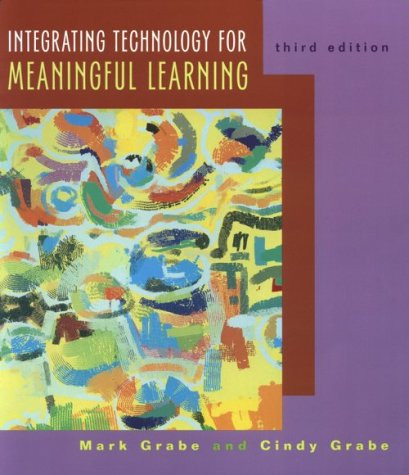 Integrating Technology for Meaningful Learning : Text with Free Real Deal Upgrade CD 3rd 2001 9780618101603 Front Cover
