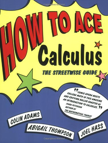 How to Ace Calculus The Streetwise Guide Revised edition cover