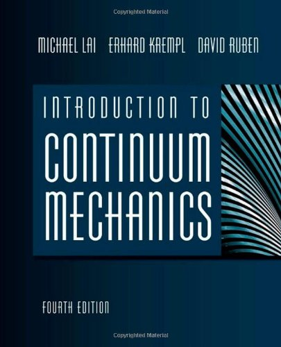 Introduction to Continuum Mechanics  4th 2010 9780750685603 Front Cover