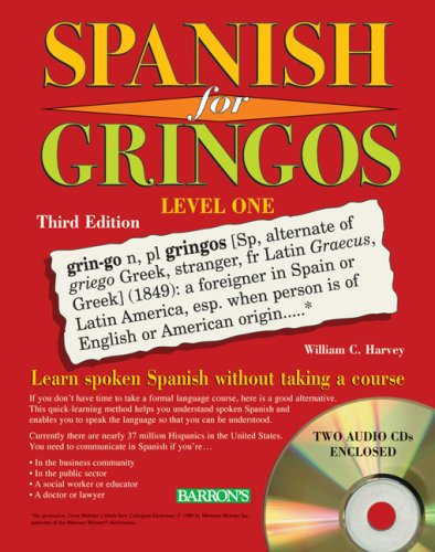 Spanish for Gringos Level One 3rd 2008 (Revised) edition cover