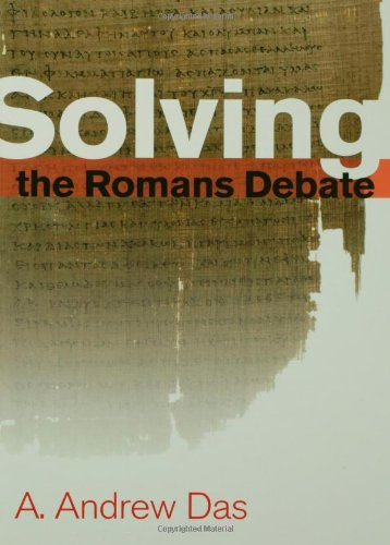 Solving the Romans Debate   2007 edition cover
