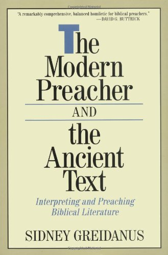 Modern Preacher and the Ancient Text Interpreting and Preaching Biblical Literature  1989 edition cover