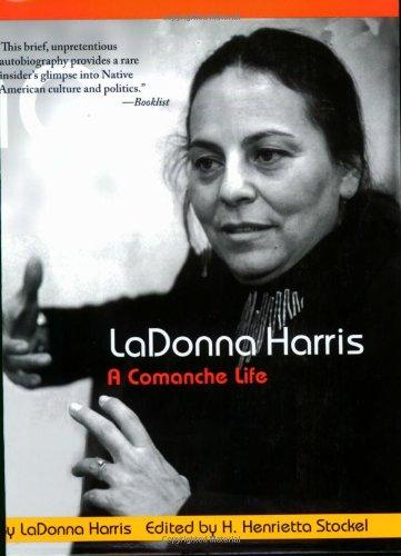 LaDonna Harris A Comanche Life  2006 edition cover