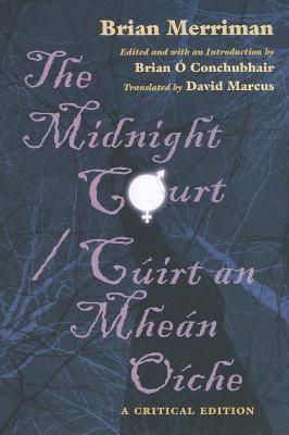 Midnight Court C�irt an Mhe�n O�che: A Critical Edition  2011 edition cover
