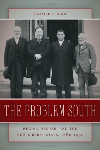 Problem South Region, Empire, and the New Liberal State, 1880-1930  2012 edition cover