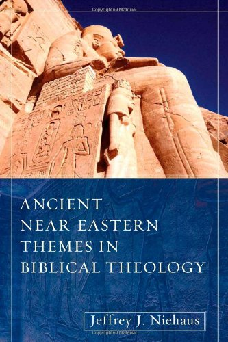 Ancient near Eastern Themes in Biblical Theology   2008 9780825433603 Front Cover