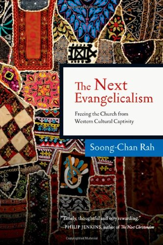 Next Evangelicalism Freeing the Church from Western Cultural Captivity N/A edition cover