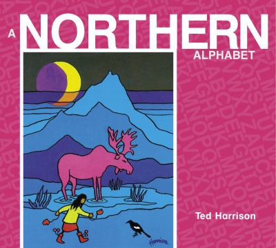 Northern Alphabet   2009 9780887769603 Front Cover