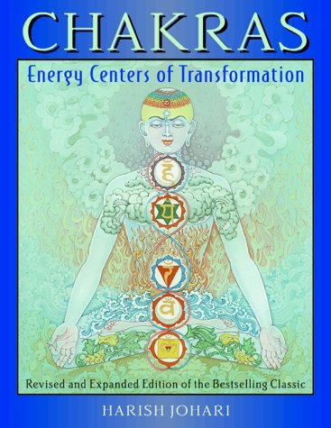 Chakras Energy Centers of Transformation 2nd 2000 (Revised) edition cover