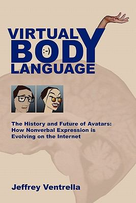 Virtual Body Language  N/A 9780983054603 Front Cover