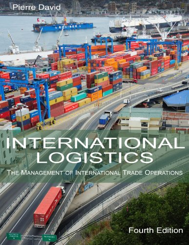 International Logistics The Management of International Trade Operations 4th 2013 (Revised) edition cover