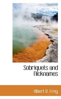 Sobriquets and Nicknames  N/A 9781113171603 Front Cover
