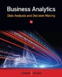 Business Analytics Data Analysis and Decision Making 5th 2015 9781133629603 Front Cover