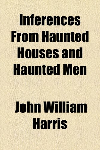 Inferences from Haunted Houses and Haunted Men  2010 edition cover