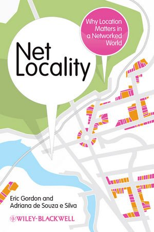 Net Locality Why Location Matters in a Networked World  2011 edition cover