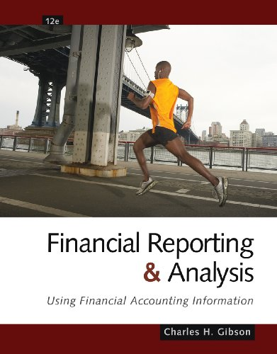 Financial Reporting and Analysis Using Financial Accounting Information 12th 2011 edition cover