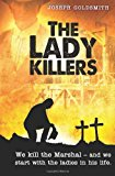 Lady Killers  N/A 9781492814603 Front Cover
