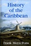 History of the Caribbean Plantationa, Trade, and War in the Atlantic World  2007 edition cover