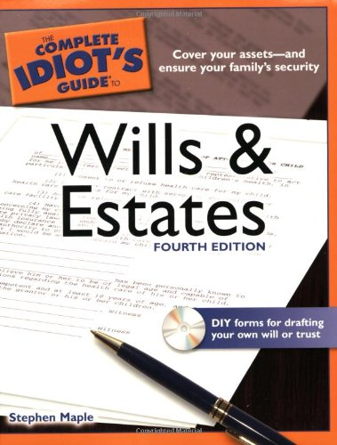 Complete Idiot's Guide to Wills and Estates  4th 2009 edition cover
