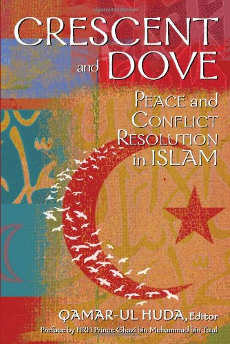 Crescent and Dove Peace and Conflict Resolution in Islam  2010 edition cover