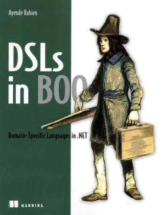 DSLs in Boo Domain Specific Languages In . NET  2009 9781933988603 Front Cover