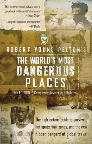 World's Most Dangerous Places  5th 2003 edition cover