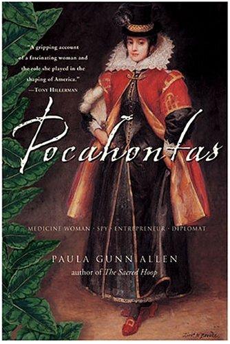 Pocahontas Medicine Woman, Spy, Entrepreneur, Diplomat N/A 9780060730604 Front Cover
