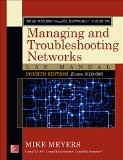 Managing and Troubleshooting Networks  4th 2015 9780071844604 Front Cover