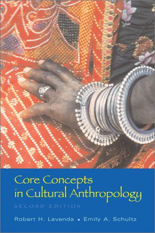 Core Concepts in Cultural Anthropology 2nd 2003 (Revised) edition cover