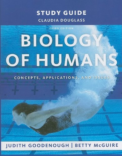 Biology of Humans: Concepts, Applications, and Issues 3rd 2009 9780135070604 Front Cover