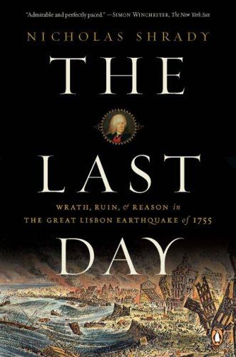 Last Day Wrath, Ruin, and Reason in the Great Lisbon Earthquake of 1755 N/A edition cover