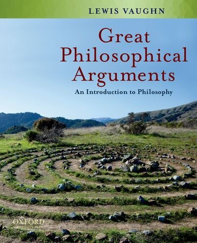 Great Philosophical Arguments An Introduction to Philosophy  2012 edition cover