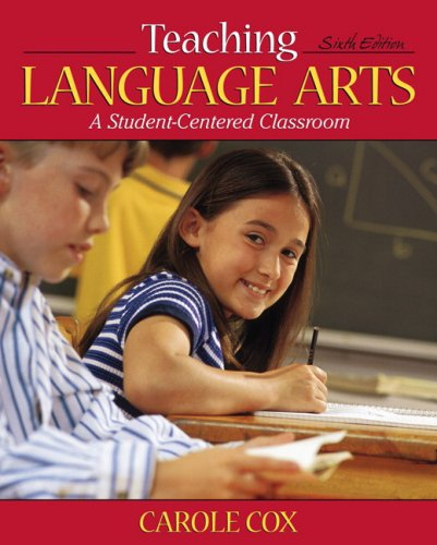 Teaching Language Arts A Student-Centered Classroom 6th 2008 edition cover