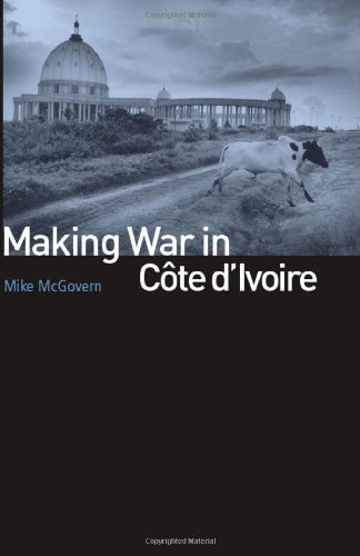 Making War in Cote D'Ivoire   2010 edition cover