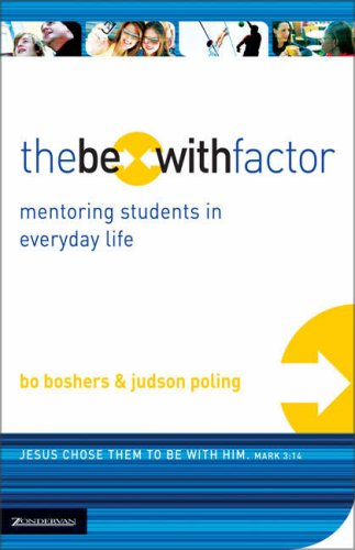 Be-With Factor Mentoring Students in Everyday Life  2006 edition cover