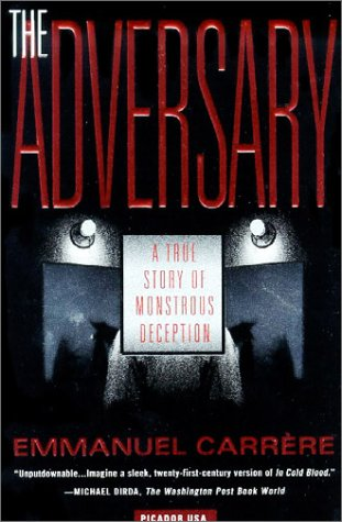 Adversary A True Story of Monstrous Deception  2002 edition cover