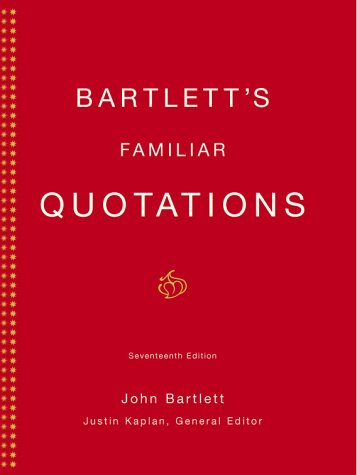 Bartlett's Familiar Quotations  17th 2002 (Revised) edition cover
