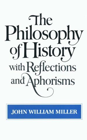 Philosophy of History with Reflections and Aphorisms   1982 (Reprint) edition cover