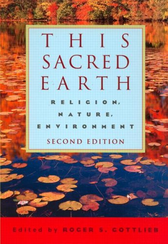 This Sacred Earth Religion, Nature, Environment 2nd 2004 (Revised) edition cover