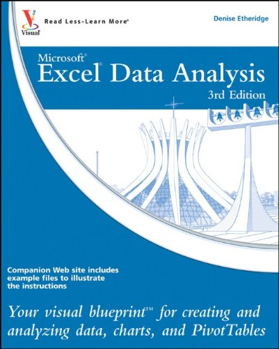Excel Data Analysis Your Visual Blueprint for Creating and Analyzing Data, Charts and PivotTables 3rd 2010 9780470591604 Front Cover
