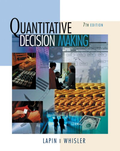 Quantative Decision Making with Spreadsheet Application 7th 2002 (Revised) 9780495015604 Front Cover