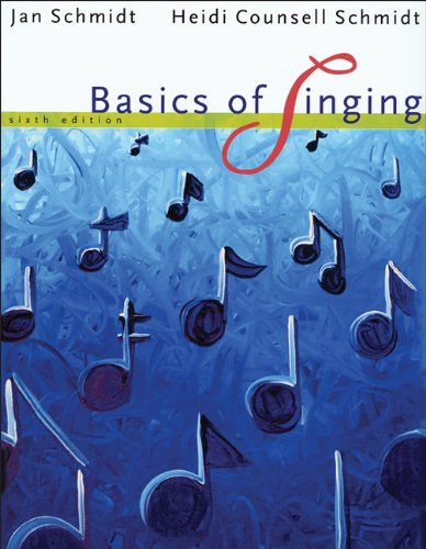 Bundle: Basics of Singing, 6th + 2 CD Set Basics of Singing, 6th + 2 CD Set 6th 2008 edition cover