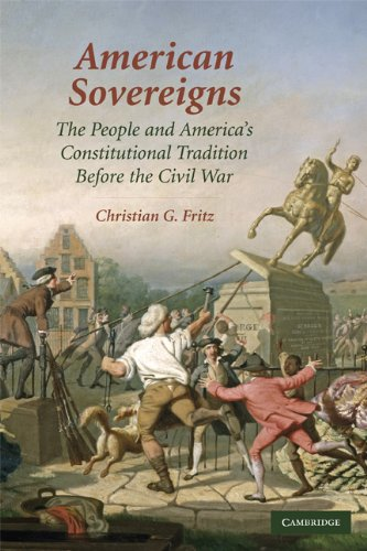 American Sovereigns The People and America's Constitutional Tradition Before the Civil War  2009 9780521125604 Front Cover