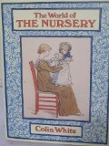 World of the Nursery N/A 9780525242604 Front Cover