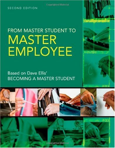 From Master Student to Master Employee  2nd 2009 9780618951604 Front Cover