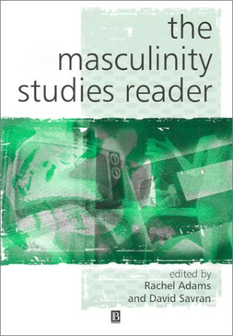 Masculinity Studies Reader   2002 edition cover