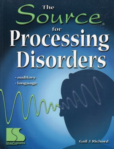 Source for Processing Disorders   2001 (Teachers Edition, Instructors Manual, etc.) edition cover